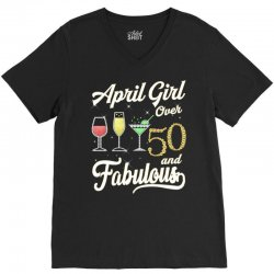 april girl over 50 & fabulous V-Neck Tee | Artistshot