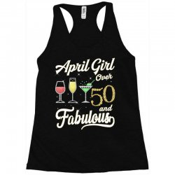 april girl over 50 & fabulous Racerback Tank | Artistshot