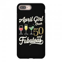 april girl over 50 & fabulous iPhone 8 Plus Case | Artistshot