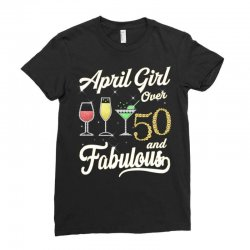 april girl over 50 & fabulous Ladies Fitted T-Shirt | Artistshot