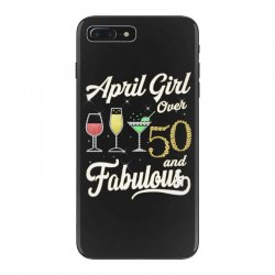april girl over 50 & fabulous iPhone 7 Plus Case | Artistshot