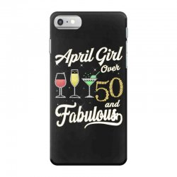 april girl over 50 & fabulous iPhone 7 Case | Artistshot
