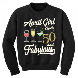 april girl over 50 & fabulous Youth Sweatshirt | Artistshot