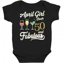 april girl over 50 & fabulous Baby Bodysuit | Artistshot