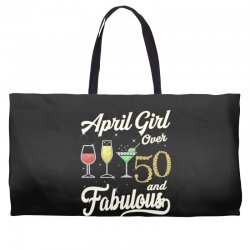 april girl over 50 & fabulous Weekender Totes | Artistshot