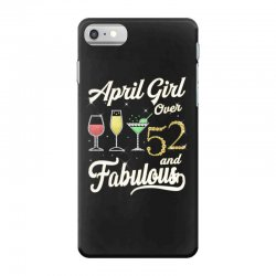 april girl over 52 & fabulous iPhone 7 Case | Artistshot