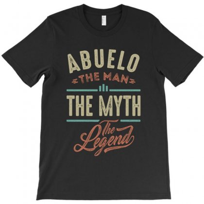 Abuelo The Man The Legend T-shirt Designed By Cidolopez