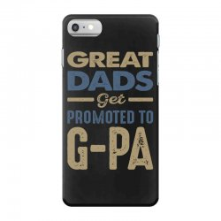 Promoted To G-Pa iPhone 7 Case | Artistshot