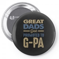 Promoted To G-Pa Pin-back button   Artistshot