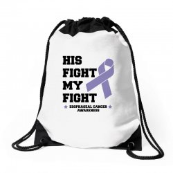 his fight my fight esophageal cancer for light Drawstring Bags   Artistshot