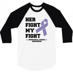 her fight my fight esophageal cancer for light 3/4 Sleeve Shirt | Artistshot