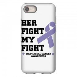 her fight my fight esophageal cancer for light iPhone 8 Case | Artistshot