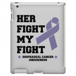 her fight my fight esophageal cancer for light iPad 3 and 4 Case | Artistshot