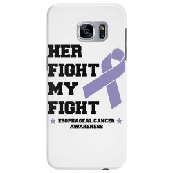 her fight my fight esophageal cancer for light Samsung Galaxy S7 Edge Case | Artistshot