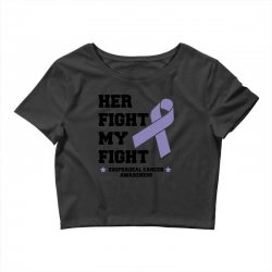 her fight my fight esophageal cancer for light Crop Top | Artistshot