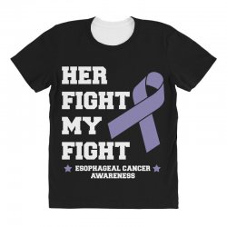 her fight my fight esophageal cancer for dark All Over Women's T-shirt | Artistshot