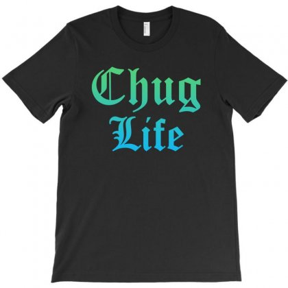 Chug Life Fortnite T-shirt Designed By Toweroflandrose
