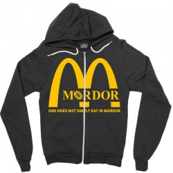 mordor one does not simply eat in mordor Zipper Hoodie | Artistshot