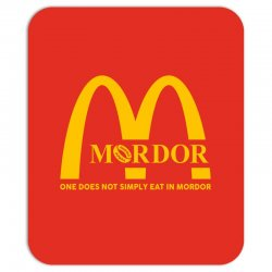 mordor one does not simply eat in mordor Mousepad | Artistshot