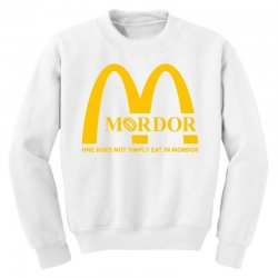 mordor one does not simply eat in mordor Youth Sweatshirt | Artistshot