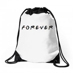 forever of the friends parody Drawstring Bags | Artistshot