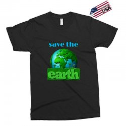 Save the earth Exclusive T-shirt | Artistshot
