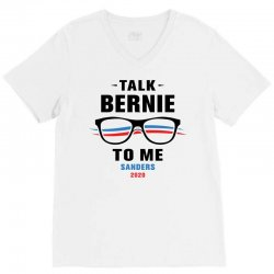 talk bernie to me 2020 V-Neck Tee | Artistshot