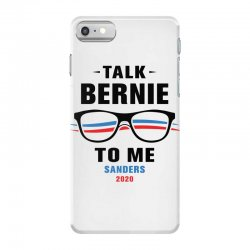talk bernie to me 2020 iPhone 7 Case | Artistshot