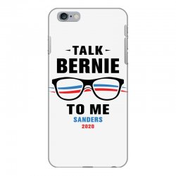 talk bernie to me 2020 iPhone 6 Plus/6s Plus Case | Artistshot