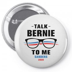 talk bernie to me 2020 Pin-back button | Artistshot
