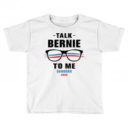 talk bernie to me 2020 Toddler T-shirt | Artistshot