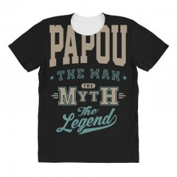 Papou The Myth The Legend All Over Women's T-shirt | Artistshot
