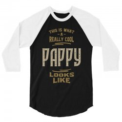 Really Cool Pappy 3/4 Sleeve Shirt   Artistshot