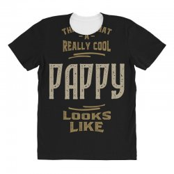 Really Cool Pappy All Over Women's T-shirt   Artistshot