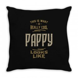 Really Cool Pappy Throw Pillow   Artistshot