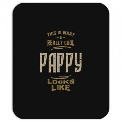 Really Cool Pappy Mousepad   Artistshot