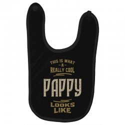 Really Cool Pappy Baby Bibs   Artistshot