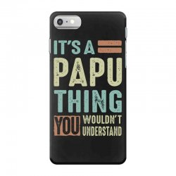 It's a Papu Thing iPhone 7 Case | Artistshot