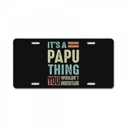 It's a Papu Thing License Plate | Artistshot