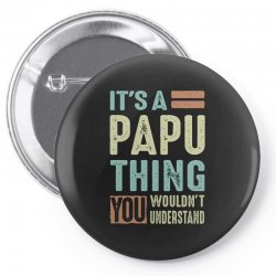 It's a Papu Thing Pin-back button | Artistshot
