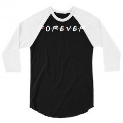 forever of the friends parody 3/4 Sleeve Shirt | Artistshot