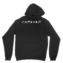 forever of the friends parody Unisex Hoodie | Artistshot