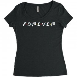 forever of the friends parody Women's Triblend Scoop T-shirt | Artistshot