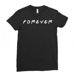 forever of the friends parody Ladies Fitted T-Shirt | Artistshot