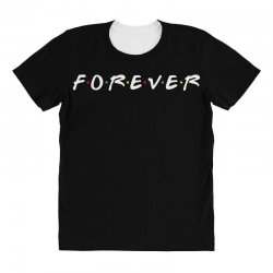 forever of the friends parody All Over Women's T-shirt | Artistshot