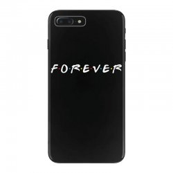 forever of the friends parody iPhone 7 Plus Case | Artistshot