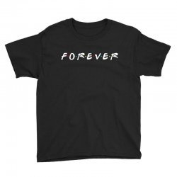 forever of the friends parody Youth Tee | Artistshot