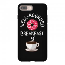 well rounded breakfast iPhone 8 Plus Case | Artistshot
