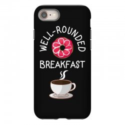 well rounded breakfast iPhone 8 Case | Artistshot