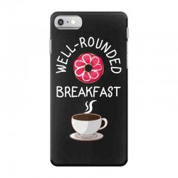 well rounded breakfast iPhone 7 Case | Artistshot